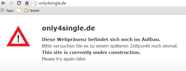 Only4Single.de Offline - Baustelle - Singlebörse Only4Single ist nicht erreichbar